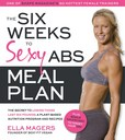 Jacket image for The Six Weeks to Sexy Abs Meal Plan