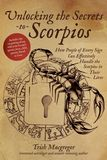 Jacket Image For: Unlocking the Secrets to Scorpios