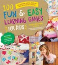 Jacket Image For: 100 Fun & Easy Learning Games for Kids