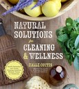 Jacket Image For: Natural Solutions for Cleaning & Wellness