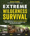 Jacket Image For: Extreme Wilderness Survival