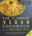 Jacket Image For: The Ultimate Vegan Cookbook for Your Instant Pot