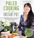 Jacket Image For: Paleo Cooking With Your Instant Pot