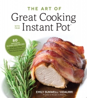 Jacket Image For: The Art of Great Cooking With Your Instant Pot