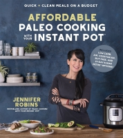 Jacket Image For: Affordable Paleo Cooking with Your Instant Pot