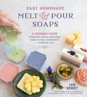 Jacket Image For: Easy Homemade Melt and Pour Soaps