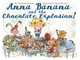 Jacket image for Anna Banana and the Chocolate Explosion