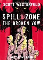 Jacket Image For: Spill Zone: The Broken Vow