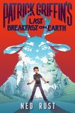 Jacket Image For: Patrick Griffin's Last Breakfast on Earth