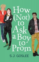 Jacket Image For: How Not to Ask a Boy to Prom