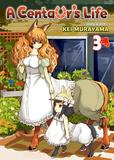 Jacket Image For: A Centaur's Life Vol. 3