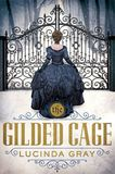 Jacket Image For: The Gilded Cage