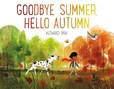 Jacket Image For: Goodbye Summer, Hello Autumn