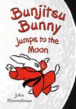 Jacket image for Bunjitsu Bunny Jumps to the Moon