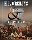 Jacket image for Bill O'Reilly's Legends and Lies: The Patriots