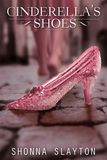Jacket Image For: Cinderella's Shoes