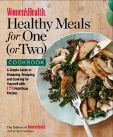 Jacket Image For: The Women's Health Healthy Meals for One (or Two) Cookbook