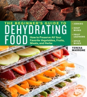 Jacket Image For: The Beginner's Guide to Dehydrating Food, 2nd Edition