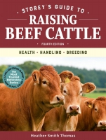 Jacket Image For: Storey's Guide to Raising Beef Cattle, 4th Edition