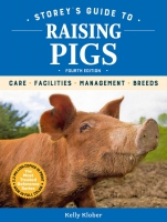 Jacket Image For: Storey's Guide to Raising Pigs, 4th Edition