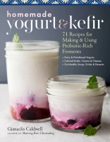 Jacket Image For: Homemade Yogurt & Kefir