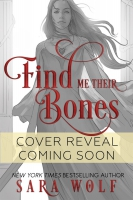 Jacket Image For: Find Me Their Bones