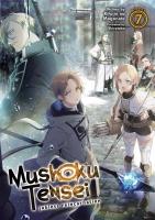 Jacket Image For: Mushoku Tensei: Jobless Reincarnation (Light Novel) Vol. 7