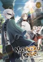 Jacket Image For: Mushoku Tensei: Jobless Reincarnation (Light Novel) Vol. 8