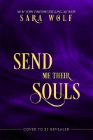Jacket Image For: Send Me Their Souls