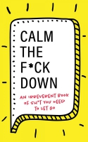 Jacket Image For: Calm the F*ck Down