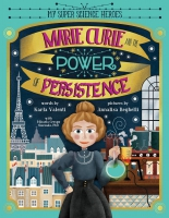 Jacket Image For: Marie Curie and the Power of Persistence