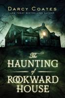 Jacket Image For: The Haunting of Rookward House