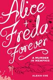 Jacket image for Alice and Freda Forever