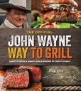 Jacket Image For: The Official John Wayne Way to Grill
