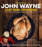 Jacket Image For: The Official John Wayne Cast Iron Cookbook