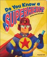 Jacket Image For: Do You Know a Superhero?