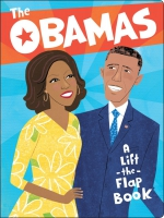 Jacket Image For: The Obamas: A Lift-the-Flap Book