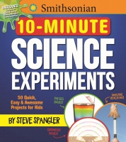 Jacket Image For: Smithsonian 10-Minute Science Experiments