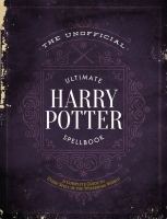 Jacket Image For: The Unofficial Ultimate Harry Potter Spellbook