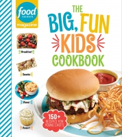 Jacket Image For: Food Network Magazine The Big, Fun Kids Cookbook